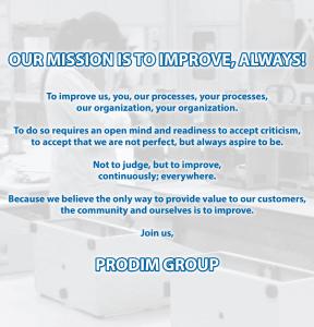 Миссия группы Prodim: Наша миссия заключается в усовершенствование, всегда!